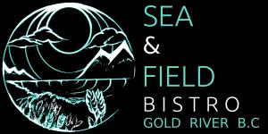 Sea & Field Bistro Gold River
